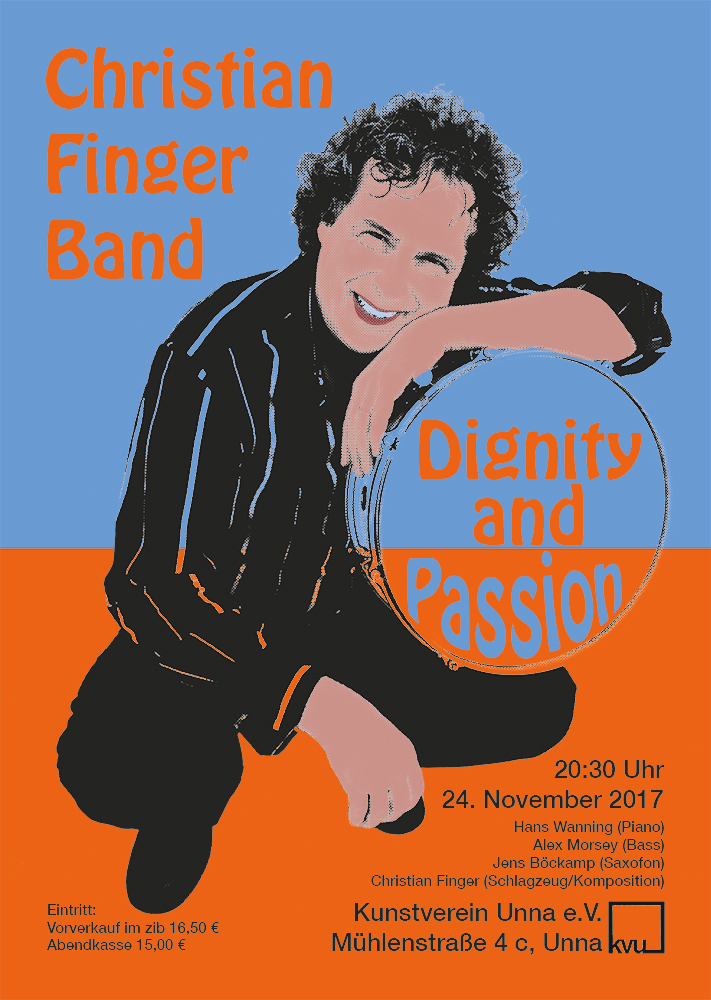 Christian Finger Band - Dignity and Passion - 24.November - 20:30 Uhr - KVU